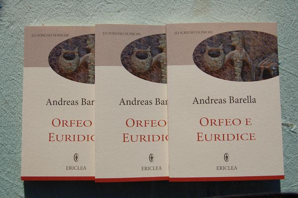 Andreas Barella Orfeo e Euridice Casa editrice Ericlea