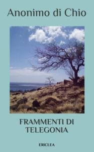 Frammenti di Telegonia, Andreas Barella, Anonimo di Chio, Casa Editrice Ericlea